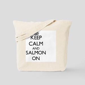 Keep Calm and Salmon ON Tote Bag