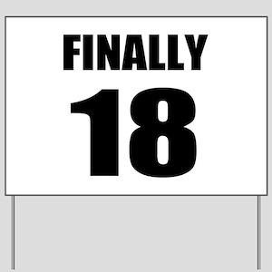 18th Birthday Humor Yard Sign