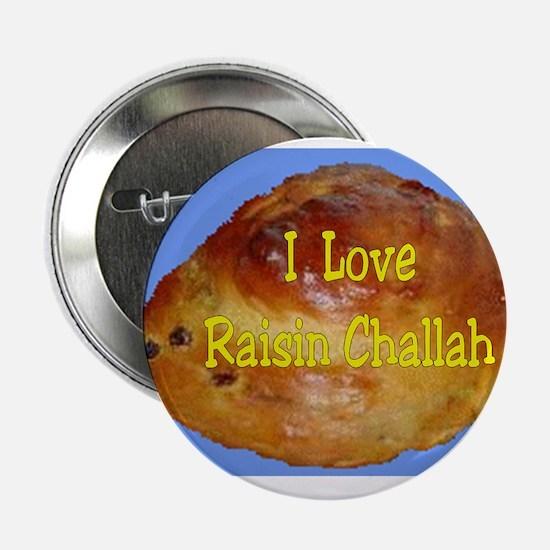 Jewish I Love Raisin Challah Button