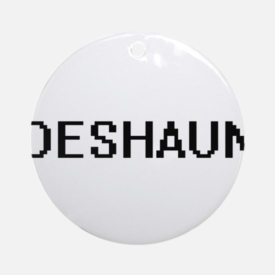 Deshaun Digital Name Design Ornament (Round)