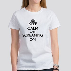 Keep Calm and Screaming ON T-Shirt