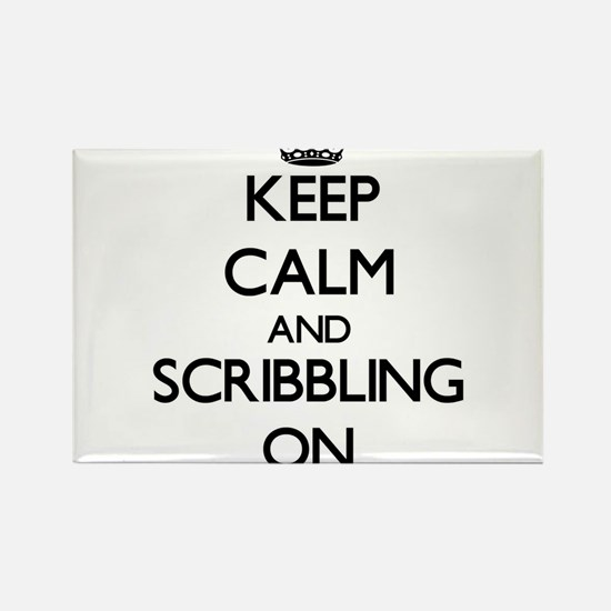 Keep Calm and Scribbling ON Magnets