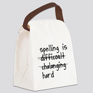SPELLING IS HARD Canvas Lunch Bag
