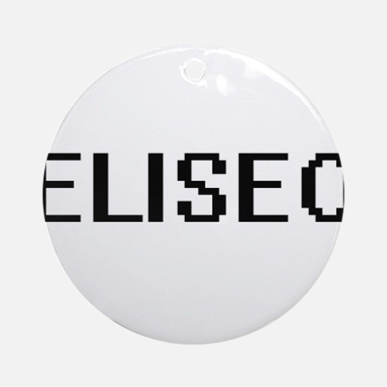 Eliseo Digital Name Design Ornament (Round)