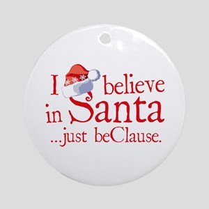 I Believe In Santa Christmas Ornament (Round)
