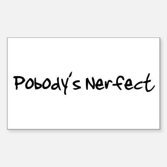 Pobody's Nerfect Rectangle Decal