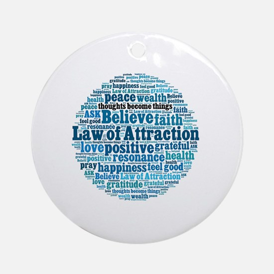 Law of Attraction Round Ornament