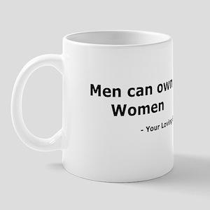 Men Own Women Mug