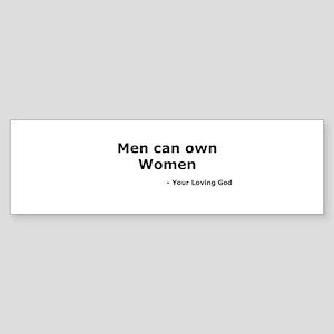 Men Own Women Bumper Sticker