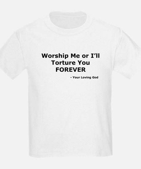Worship me or else T-Shirt