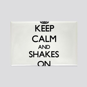 Keep Calm and Shakes ON Magnets