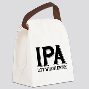 IPA Lot When I Drink Canvas Lunch Bag