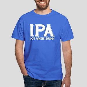 IPA Lot When I Drink Dark T-Shirt