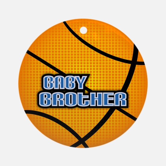 Baby Brother Basketball Ornament (Round)