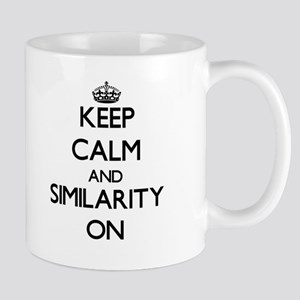 Keep Calm and Similarity ON Mugs