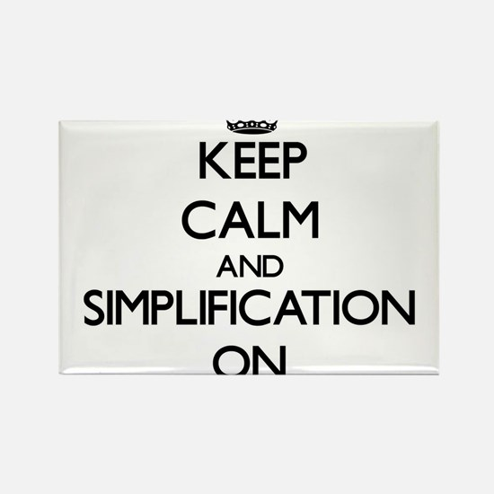Keep Calm and Simplification ON Magnets