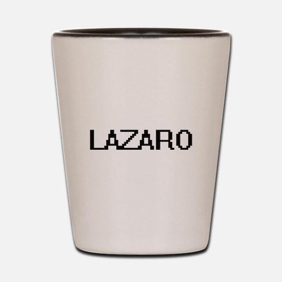 Lazaro Digital Name Design Shot Glass