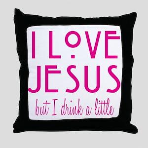 Pink Love Jesus Drink Throw Pillow