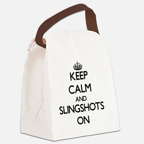 Keep Calm and Slingshots ON Canvas Lunch Bag
