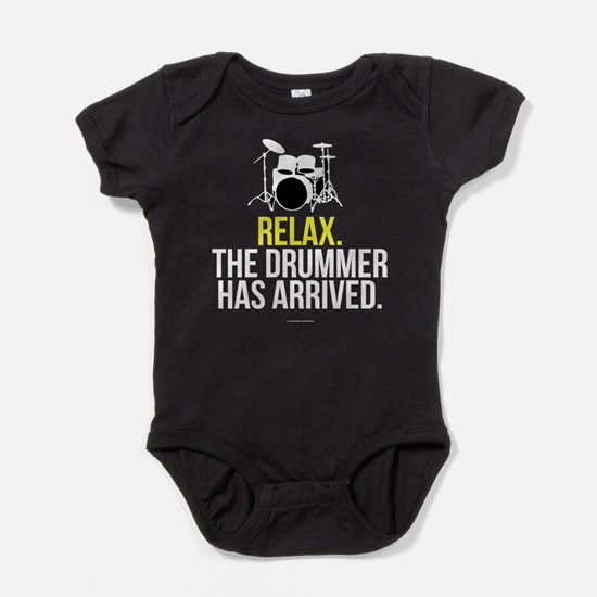 Relax Drummer Has Arrived Baby Bodysuit