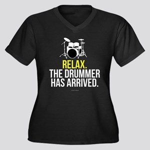 Relax Drummer Has Arrived Plus Size T-Shirt