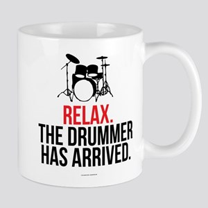 Relax Drummer Has Arrived Mugs