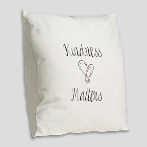 Kindness Matters Heart Burlap Throw Pillow