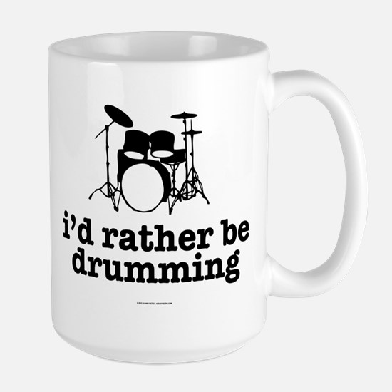 I'd Rather Be Drumming Mugs