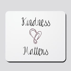 Kindness Matters Heart Mousepad