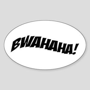Bwahaha Laugh Oval Sticker