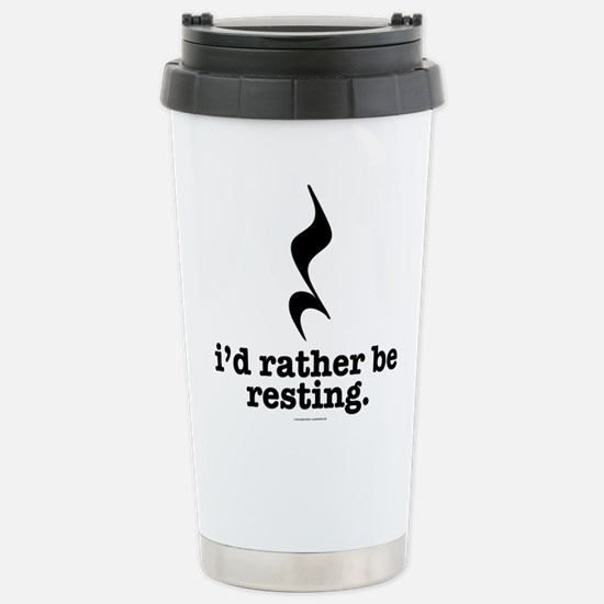 I'd Rather Be Resting Stainless Steel Travel Mug