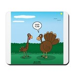 Turkey Diet Mousepad