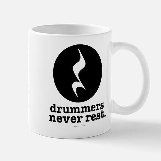 Drummers Never Rest Mugs