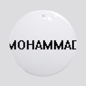 Mohammad Digital Name Design Ornament (Round)