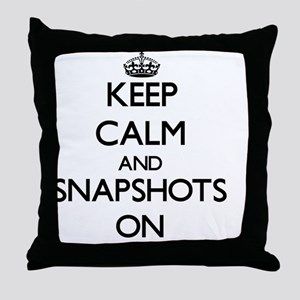 Keep Calm and Snapshots ON Throw Pillow