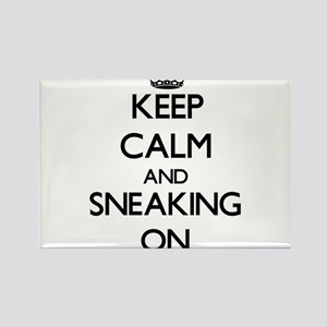 Keep Calm and Sneaking ON Magnets