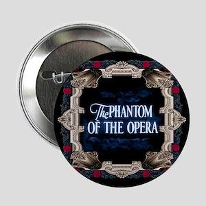 "Phantom Of The Opera 2.25"" Button (10 Pack)"