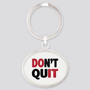 Don't Quit - Do It Oval Keychain
