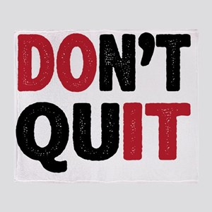 Don't Quit - Do It Throw Blanket