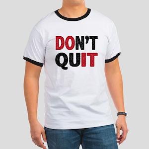 Don't Quit - Do It T-Shirt