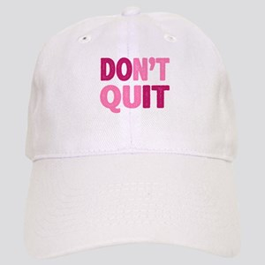 Don't Quit - Do It Cap