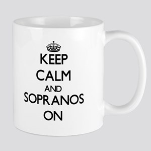 Keep Calm and Sopranos ON Mugs