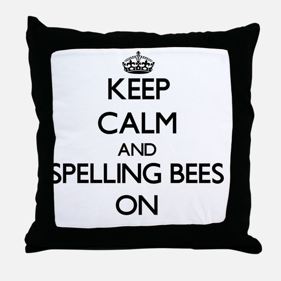 Keep Calm and Spelling Bees ON Throw Pillow