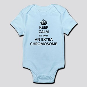 Keep Calm Its Only An Extra Chromosome Body Suit