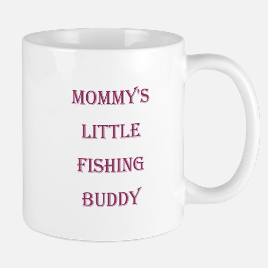 MOMMY'S LITTLE FISHING BUDDY Mug