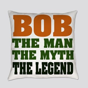 Bob The Legend Everyday Pillow