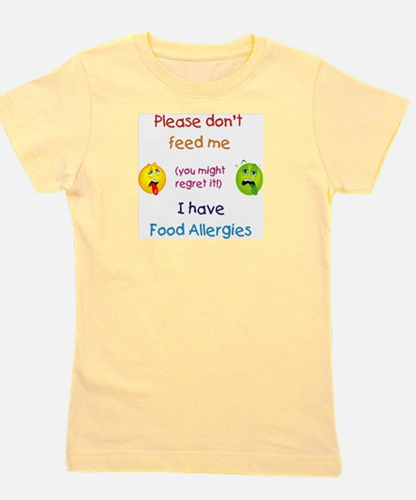 Don't Feed Me T-Shirt