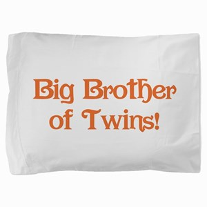 Big Brother of Twins Pillow Sham