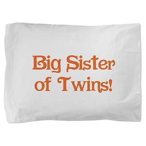 Big Sister of Twins Pillow Sham