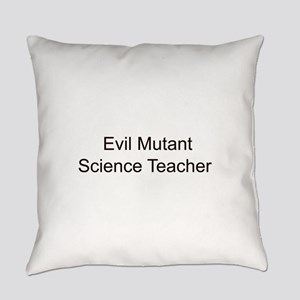 Evil Mutant Science Teacher Everyday Pillow